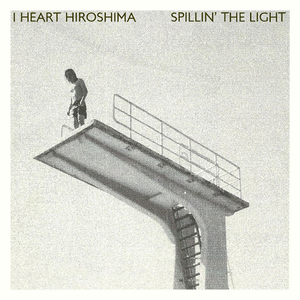 I HEART HIROSHIMA Spillin' the Light800px.jpg